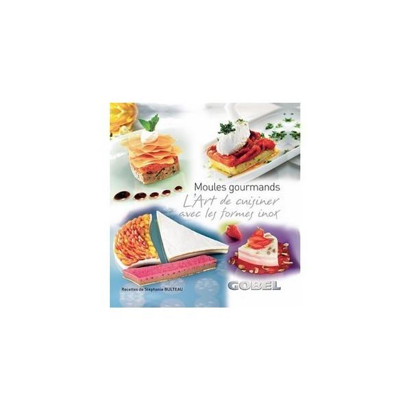 Livre moules gourmands l 39 art de cuisiner avec les - Comment cuisiner des moules surgelees ...