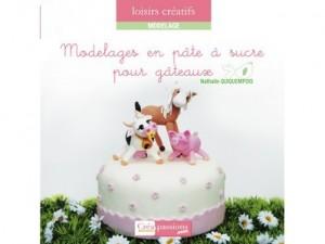Livre - Modelages en pâte à sucre pour gâteaux