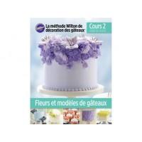 Livre Cours 2 - Fleurs et modèles de gâteaux