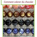 Astuces pour colorer le chocolat