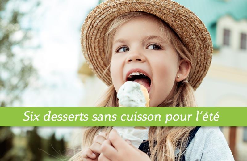 Desserts sans cuisson pour l'été