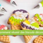 Comment réussir à décorer des biscuits à l'emporte-pièce.